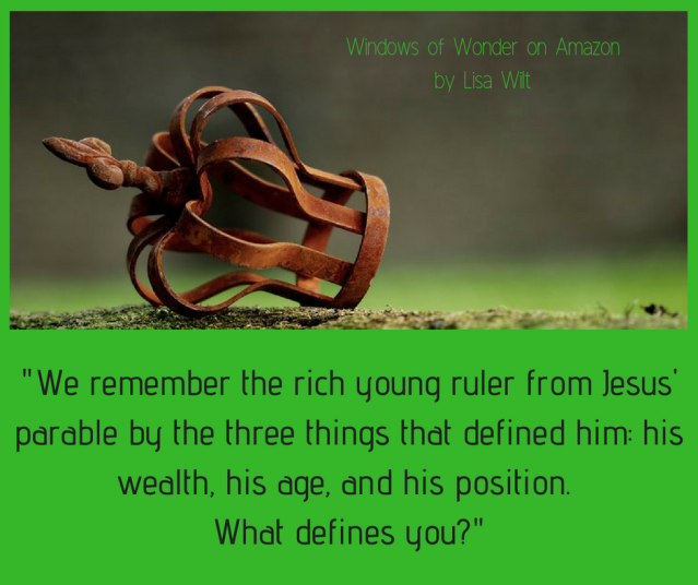 We remember this rich young ruler by the three things that defined him_ his wealth, his age, and his position. What defines you?
